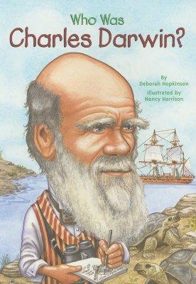 Who Was Charles Darwin? By Hopkinson, Deborah/ Harrison, Nancy (ILT)